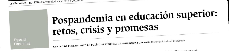 Pospandemia en educación superior: retos, crisis y promesas