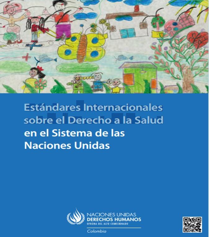 estandares internacionales sobre el derecho a la salud en el sistema de las nacionaes unidas