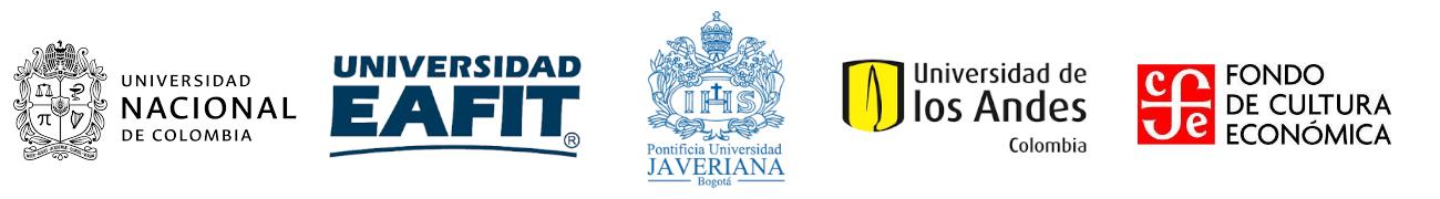 Universidad Nacional de Colombia, U. EAFIT, Pontificia U. Javeriana, U. de los Andes y Fondo de Cultura Económica