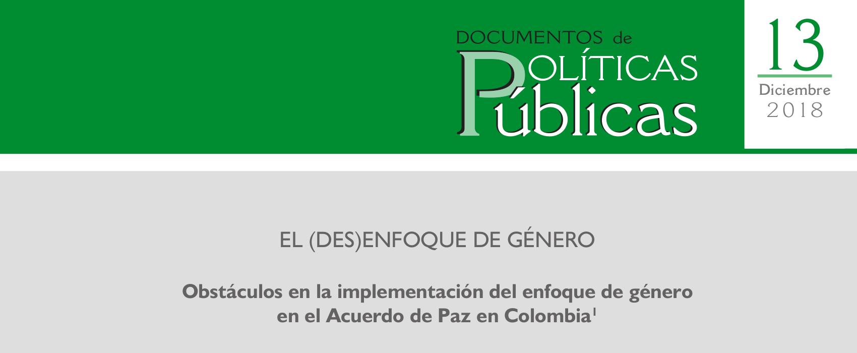 13. «El (des)enfoque de género. Obstáculos en la implementación del enfoque de género en el Acuerdo de Paz en Colombia»
