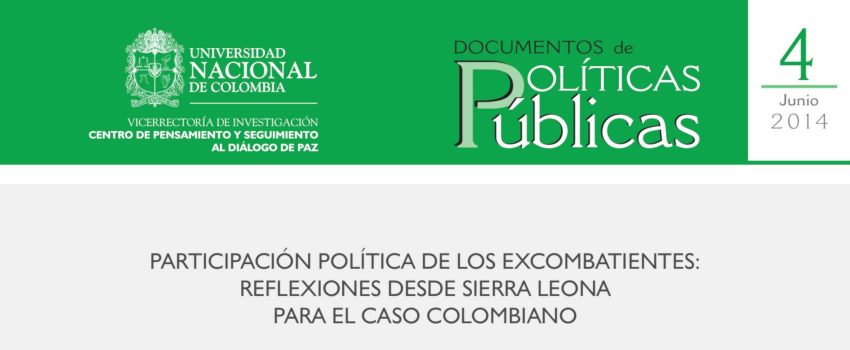4. «Participación política de los excombatientes: reflexiones desde Sierra Leona para el caso colombiano»