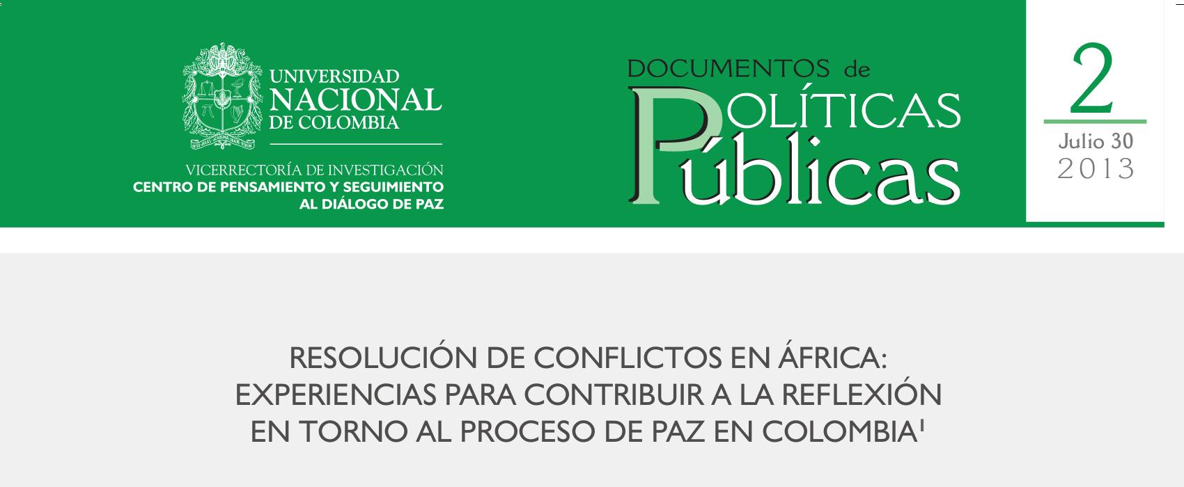 2. «Resolución de conflictos en África: experiencias para contribuir a la reflexión en torno al proceso de paz en Colombia»