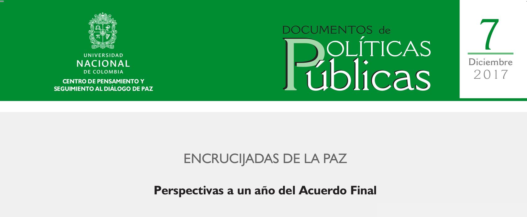 7. «Encrucijadas de la paz. Perspectivas a un año del Acuerdo Final»
